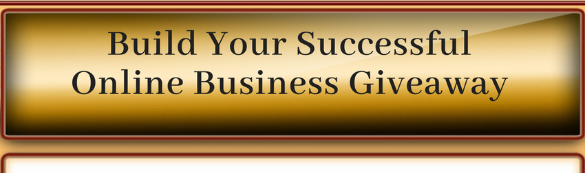 Build Your Successful Online Business Giveaway